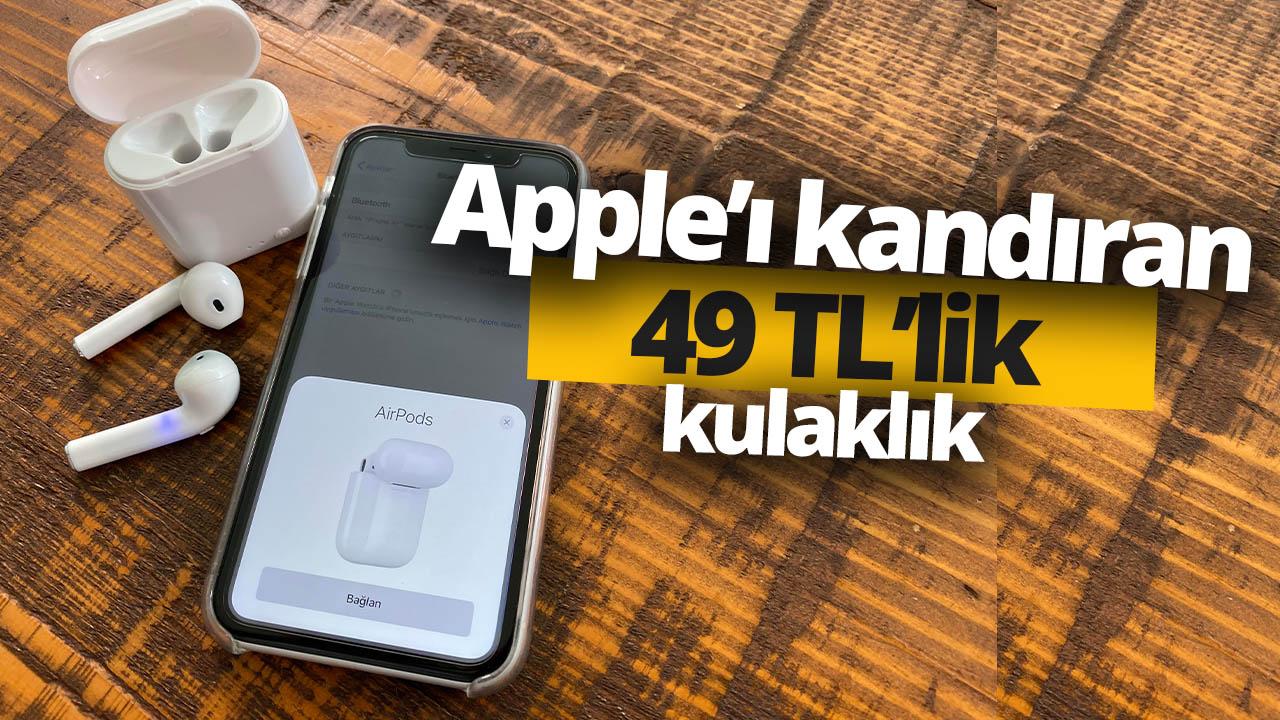 Apple'ı kandıran 49 TL'lik kulaklığı denedik!